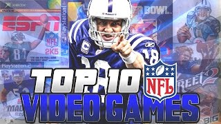 Top 10 Football Video Games Of All Time!