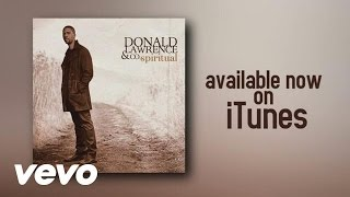 Donald Lawrence - Spiritual