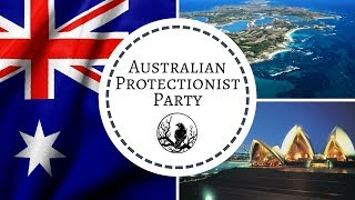 Australian Protectionist Party | A Voice for Australian Nationalists | 27Crows Radio