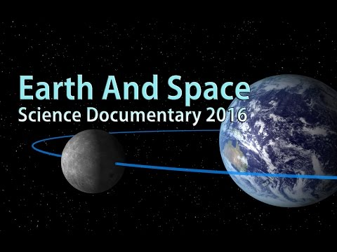Earth and Space Science ✓ Documentary 2016