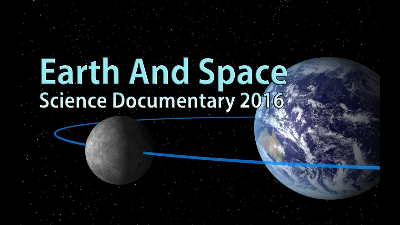 science earth space documentary