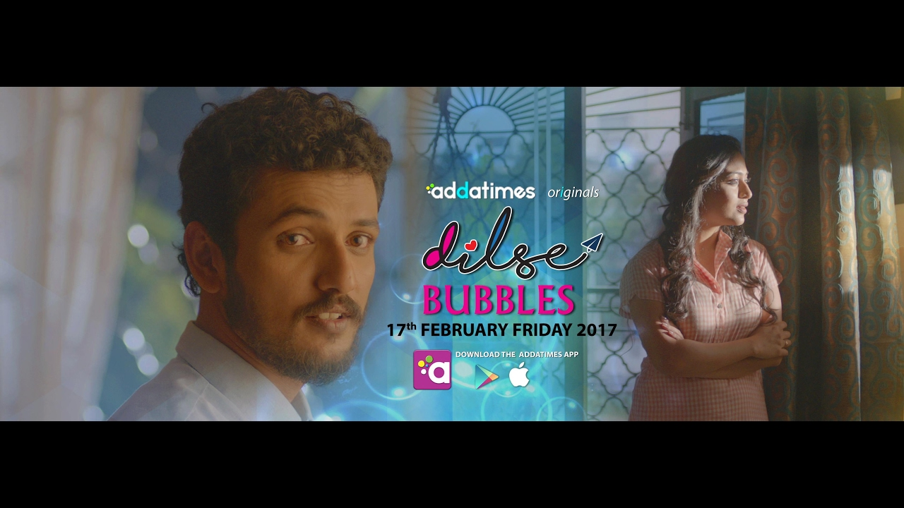 Promo - Dilse Webisode 4/ Bubbles/ Releasing on 17th February/ addatimes com