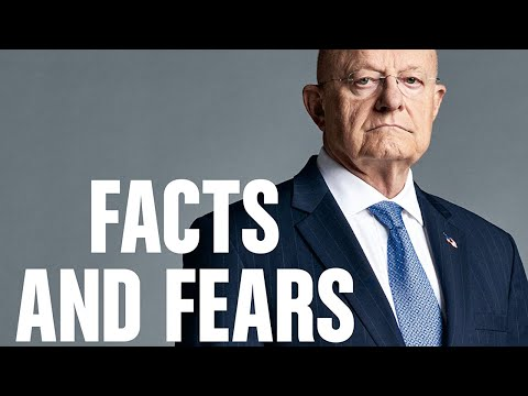 Facts and Fears with James R. Clapper