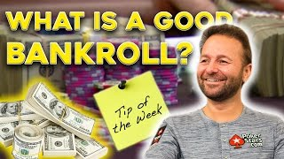 What is a Good Bankroll?