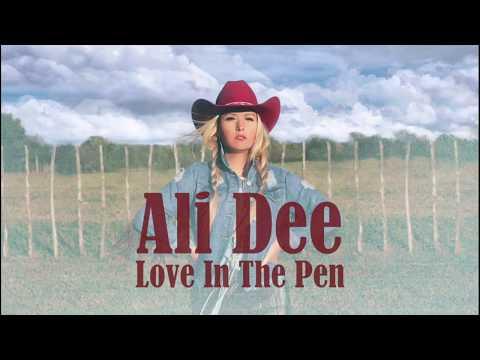 Ali Dee - Love in the Pen Lyric Video