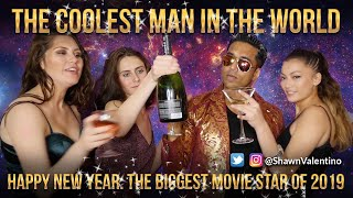 THE BIGGEST MOVIE STAR IN THE WORLD 2019 - The Coolest Man in the World SHAWN VALENTINO