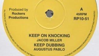 Jacob Miller - Keep On Knocking + Augustus Pablo - Keep On Dubbing (Dokrasta Selection)