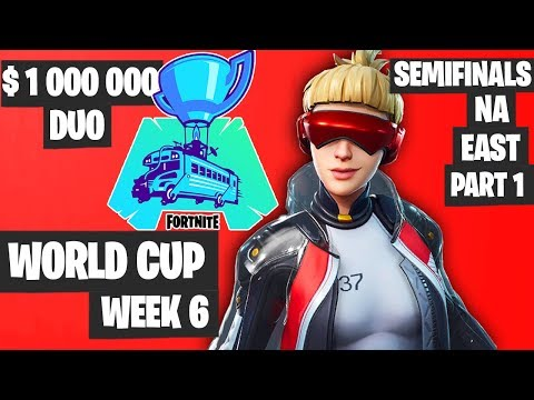 Fortnite World Cup Week 6 Highlights Semifinal NA East Duo Part 1 [Fortnite Tournament 2019]