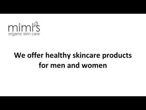 Your Healthy Skin by Mimi's Organics