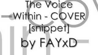 The Voice Within - COVER(:
