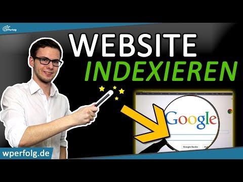Google Indexierung [Anleitung]: Mit 3 Klicks Deine Website Indexieren (NEU 2019 - Deutsch)