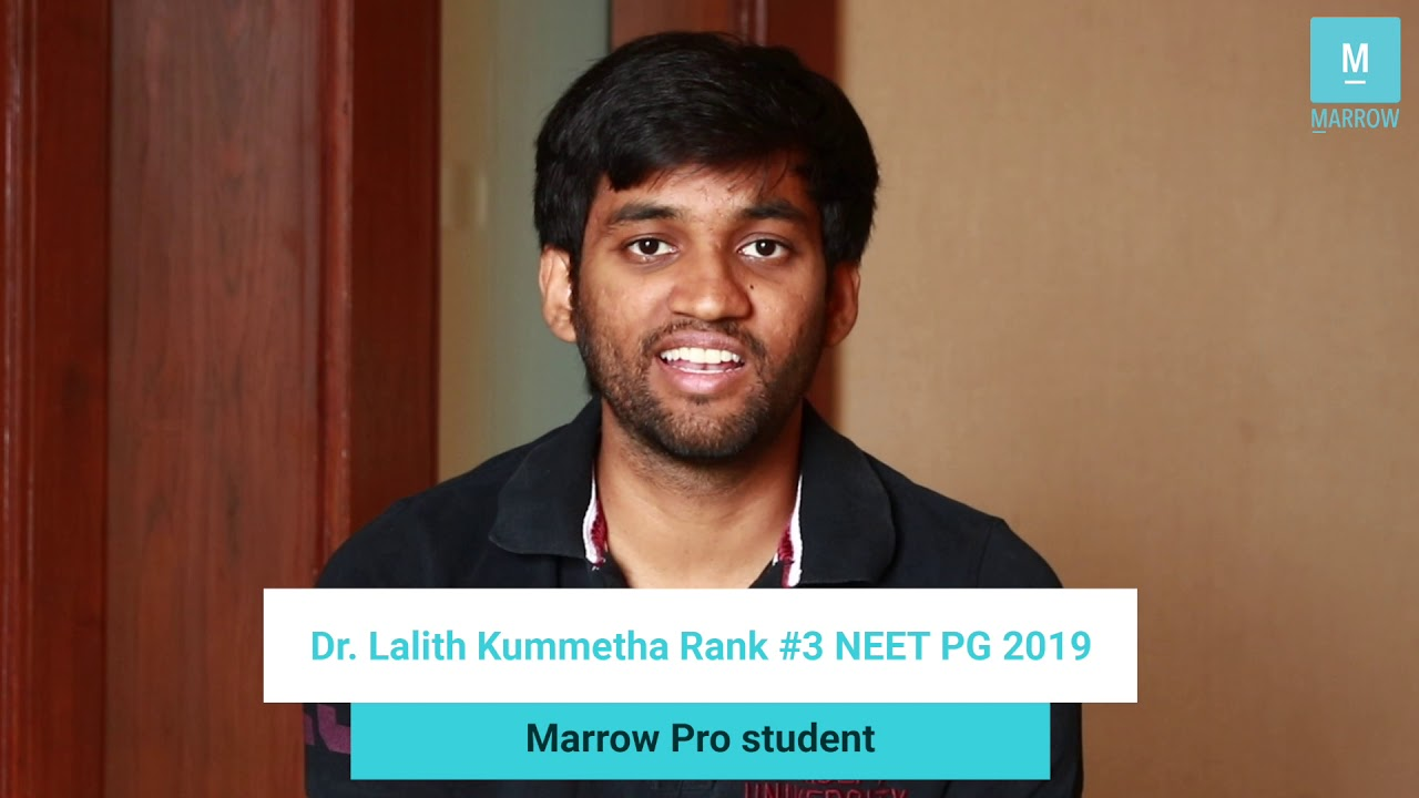 Dr  Lalith Kummetha, Rank 3 NEET PG 2019 & Marrow Pro user talks about how  he used Marrow to prepare