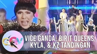 Birit Queens, Kyla, and KZ perform Vice's hits | GGV