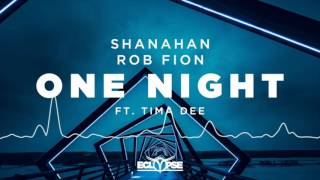 shanahan rob fion   one night ft tima dee