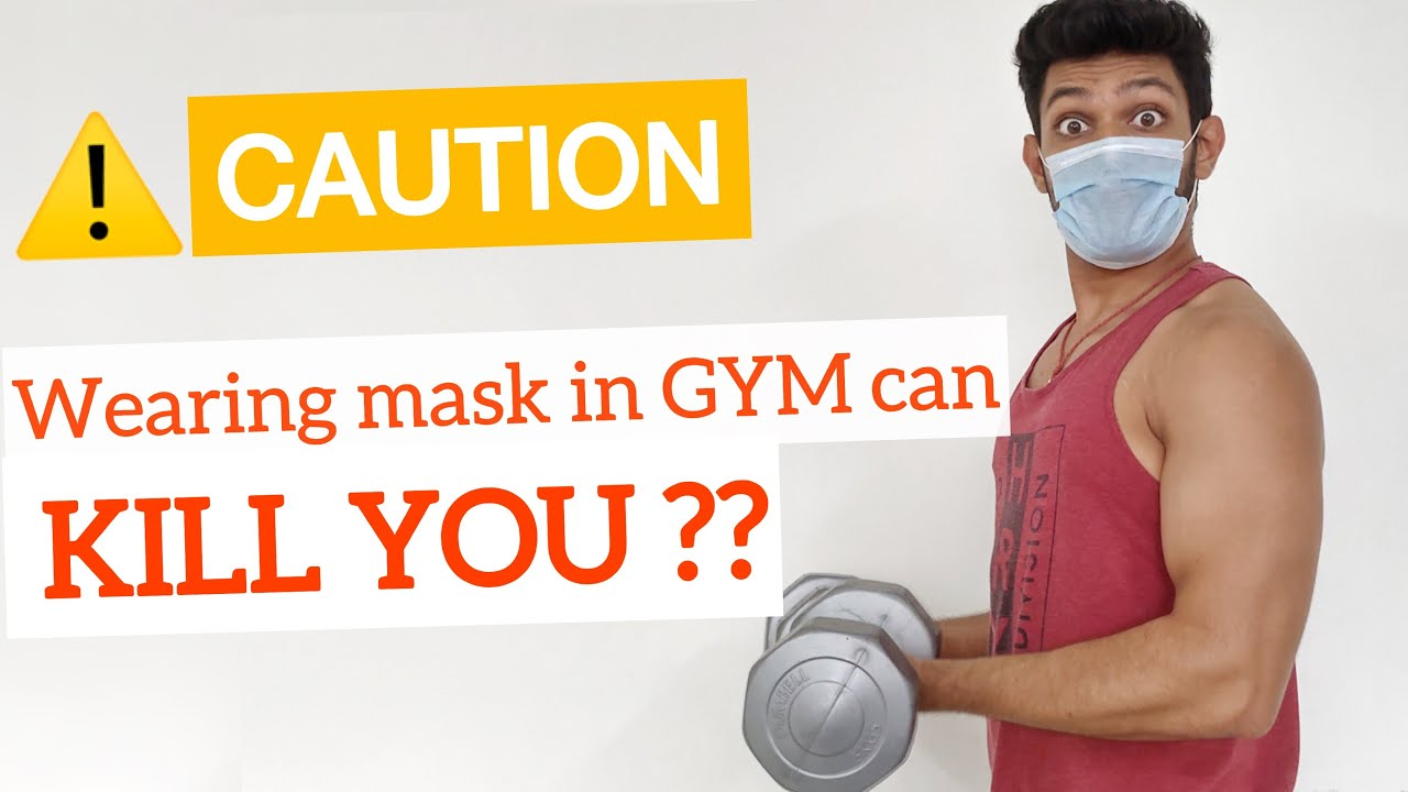 Wearing Mask in the GYM can KILL you ???? | CAUTION for all GYM Lovers.