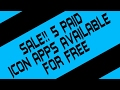 SALE!! 5 Paid Icon Apps Available For FREE