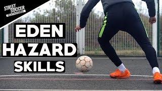 EDEN HAZARD SKILLS   Learn Eden Hazard Football Skills