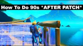 How to do 90s AFTER PATCH fortnite season 10 they slow asf