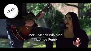 Inez - Menak wla Meni (DJD Kizomba Remix) Resimi