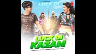 Luck di kasam !! Song  official song