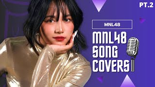 Download lagu 【Pt.2】MNL48: MNL48 Song Covers