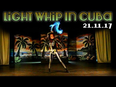 Light Whipping | Stage Night - Santiago De Cuba, Cuba | BitWhip Fiber Optic Whip by Ants on a Melon