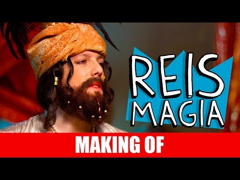 Making Of – Reis Magia