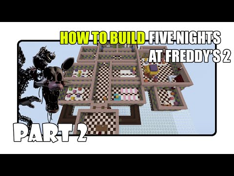 How To Build Five Nights at Freddy's 2 Map in Minecraft