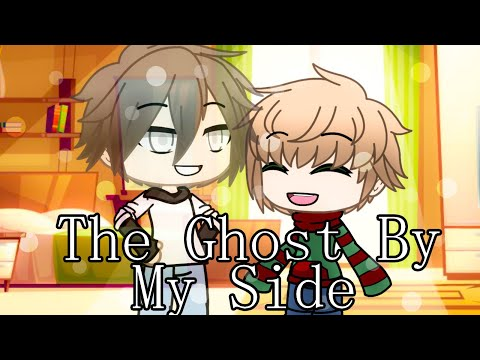 The Ghost By My Side | Gachalife Short Film