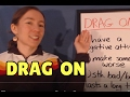 Learn English Phrasal Verbs - DRAG ON