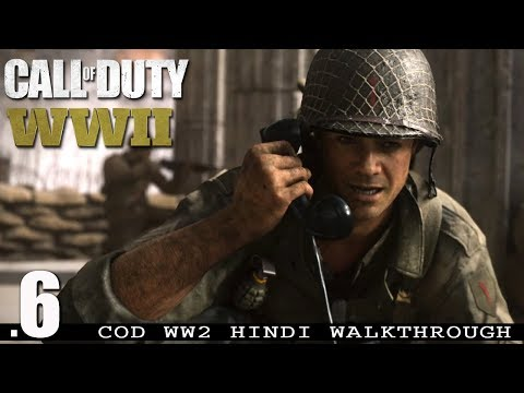 "Call Of Duty WW2 (PS4 Pro) Hindi Walkthrough #6 ""COLLATERAL DAMAGE"" (COD WWII)"