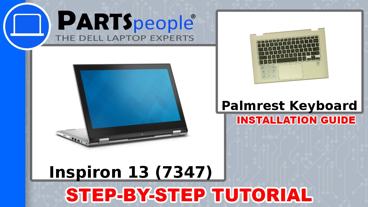Dell Inspiron 13 (7347) Palmrest Keyboard How-To Video Tutorial ...