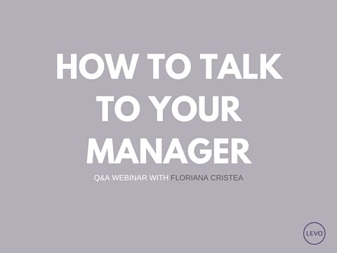 How to Talk To Your Manager