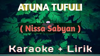 Gambar cover Atuna Tufuli - Nissa Sabyan   Karaoke + Lirik