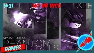 Roblox || PhantomForces (#3) || W/ HB Rico || Hajar!!!