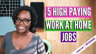 5 High Paying Work from Home Jobs Work from home 2018