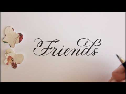 calligraphy / fancy / how to write friends / improve your handwriting