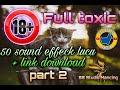 sound effeck lucu  50 effeck sound lucu part 2  super toxic 18+ #soundffecklucu #effecksoundlucu