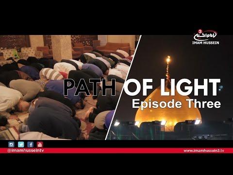Path of Light I Episode 3