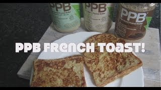 Ppb® French Toast (powdered Peanut Butter)