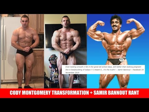 Cody Montgomery's Insane Transformation + Samir Bannout Rants about Modern Bodybuilding