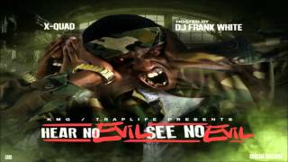 X-Quad - Outro Marlo Speaks & Free The Gang [Hear No Evil, See No Evil] + DOWNLOAD [2016]