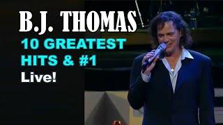 B.J. THOMAS - 10 GREATEST HITS & #1 - RIP