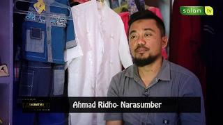 "Kisah Hijrahnya Ahmad Ridho - ""TAUBATMU"""