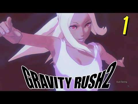 Gravity Rush 2 : ราชินีแรงโน้มถ่วงที่ไร้แมว - Part 1