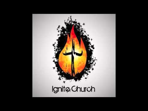 Ignite Church Worship - Healing Is In Your Hands