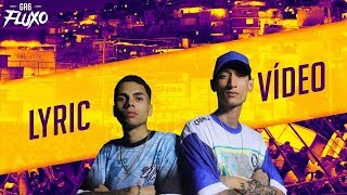 MC's Benny e Brenno - Ambicioso (Lyric Video) DJ Boka