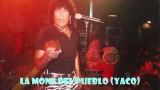 LA MONA JIMENEZ-ACAPELA-DIME,DIME QUE HARAS.-(YACO)