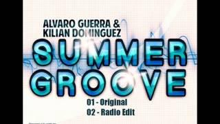 lvaro Guerra  Kilian Domnguez   Summer Groove