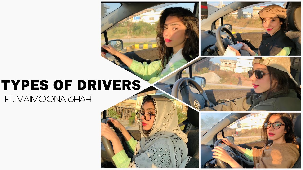 Download Types of drivers in my family - Maimoona shah